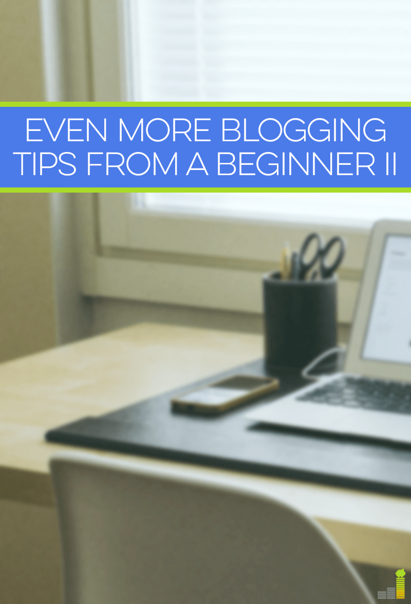 4 more awesome blogging tips that beginners need to know if they want to build a successful blog.