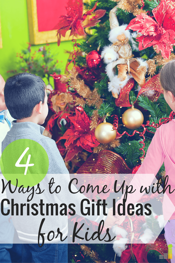 How I Come Up With Great Christmas Gift Ideas For Kids