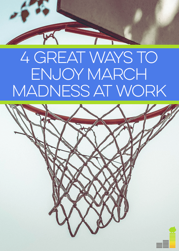 4 great ways to enjoy March Madness festivities at work!