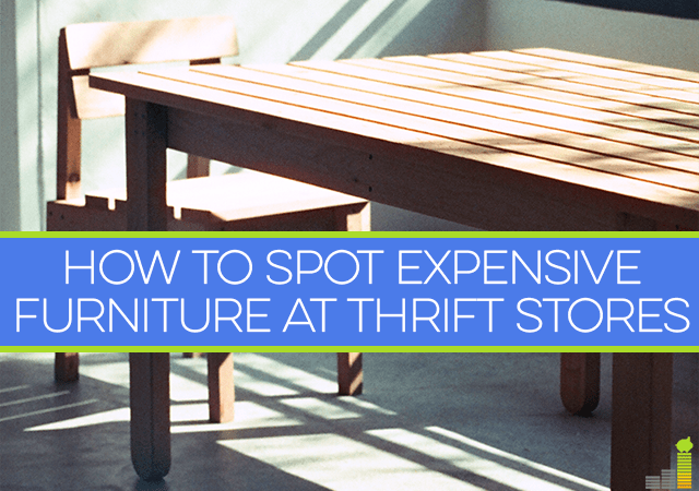 Finding valuable furniture at thrift stores isn't impossible, it just takes time, knowing what to look for and hunting in the right location.