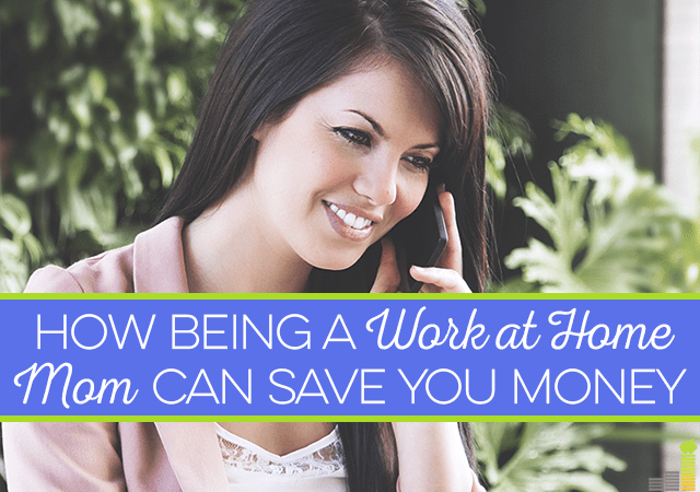 Being a work at home mom offers many benefits, including some beyond the obvious, like saving money on everything from clothes to makeup to coffee.