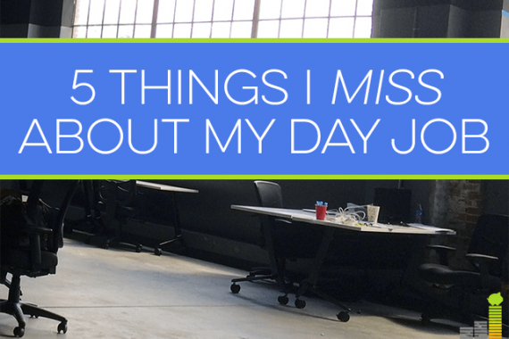 Even though I love self-employment and don't want to go back to working the 9 to 5, there are things I miss about my old day job.