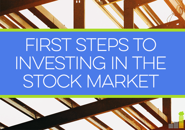 New to investing? Here are the first steps you should start taking for investing in the stock market.