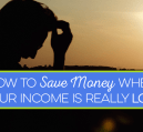 Is your income so low you can't fathom how you'll be able to save? Here's how to save money regardless of your income.
