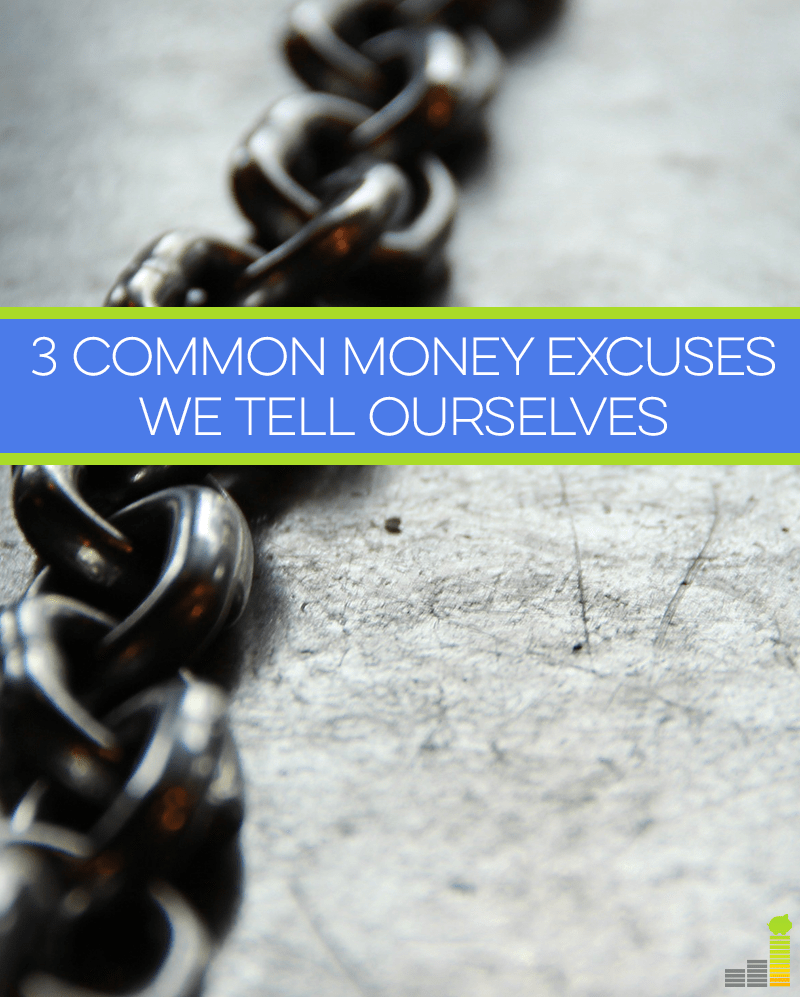 Do you make money excuses? If so, it's time to face reality, as excuses aren't good for your financial well-being.