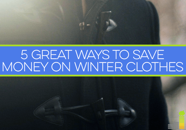 Winter clothes can get expensive for something you only wear a few months. Here are 5 ways to save money on winter clothes that will help your budget.