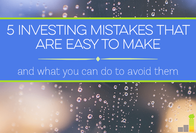 Investing mistakes can be easy to make. Avoid the 5 most common ones listed here!