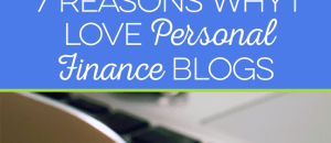 7 reasons to love personal finance blogs!