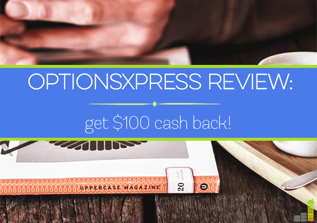 OptionsXpress is a good broker to consider for to manage your investing needs. Read my OptionsXpress review to see how you can earn $100 by moving to them.