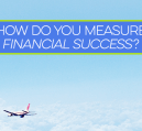 Financial success means a lot of things to many, but it must be personal in order to be effective.