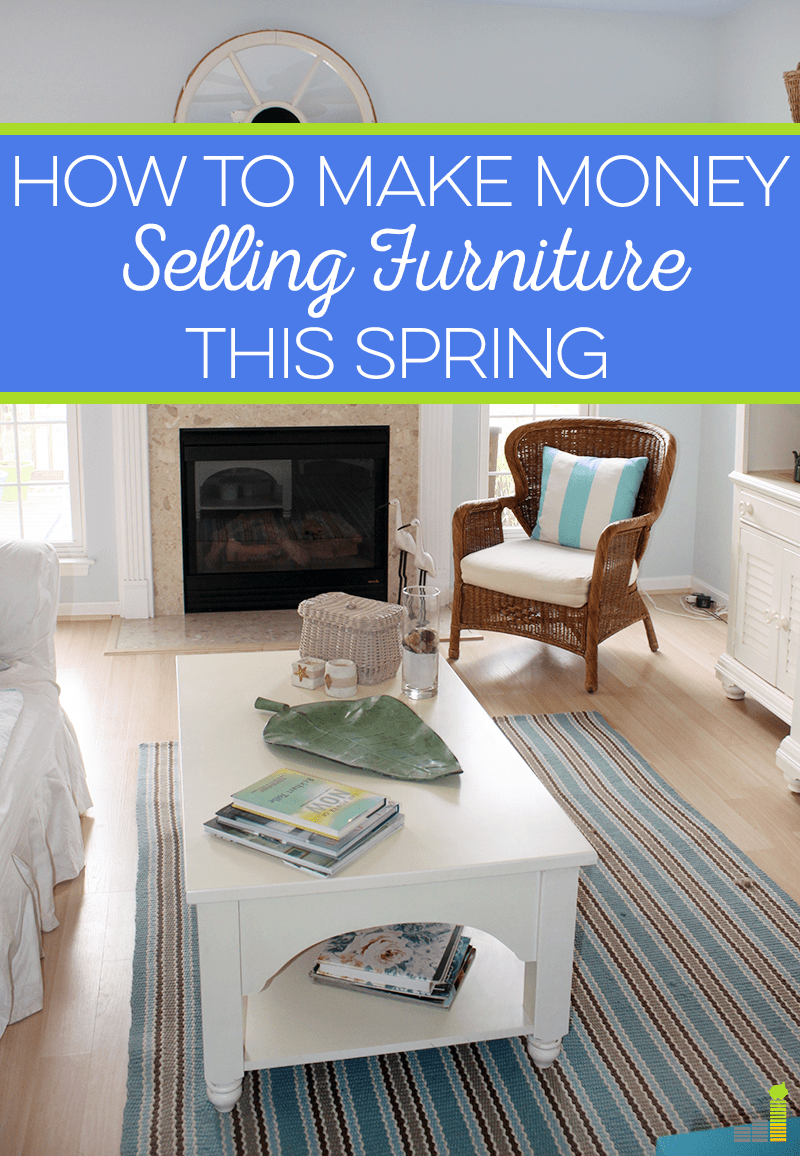 How To Make Money Selling Furniture This Spring Frugal Rules