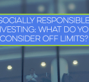Do you participate in socially responsible investing, or do you invest in a large bucket of funds?