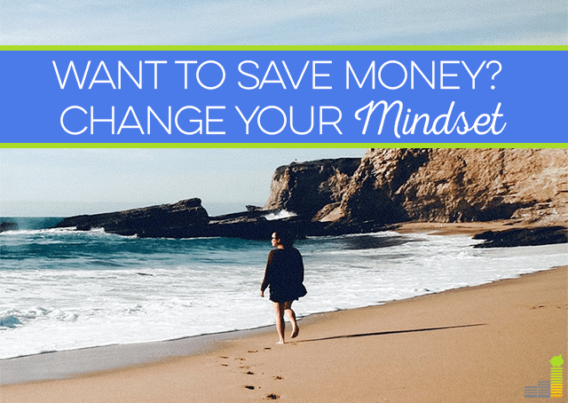 Want to Save Money? Change Your Mindset