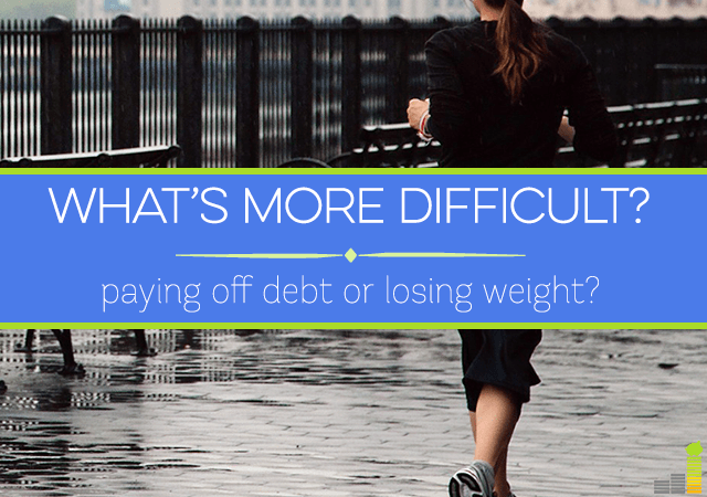 Is paying off debt or losing weight more difficult? I share my personal story on both.