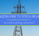 Read my Amazon Fire TV Stick review to see my thoughts on the device. If you want to cut the cord, Amazon makes it easy to not miss your favorite shows.