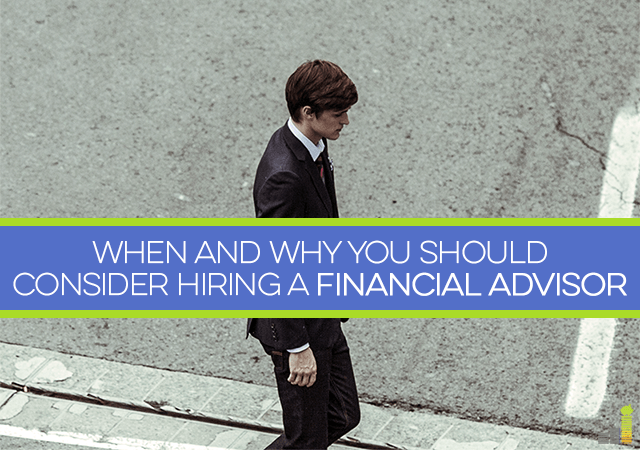 Have you ever thought about hiring a financial advisor? If not, here's what you need to know as far as when to hire one and what to look for!