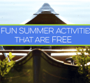 Fun summer activities that are free help entertain kids and stretch the budget. Here are 13 free and fun summer activities that will entertain most anyone.