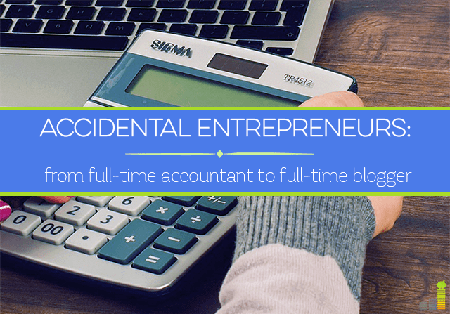 Accidental entrepreneurs start their journeys to self employment from different starting points. Carrie Smith went from full-time accountant to blogger.
