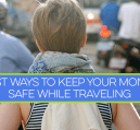How do you keep your money safe while traveling abroad? Before you take that trip make sure you have a plan in place. Read more for some helpful tips.