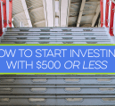 Investing with $500 or less can be a challenge, but it can be done. Here are brokers to consider and ways to start investing with 500 bucks or less.
