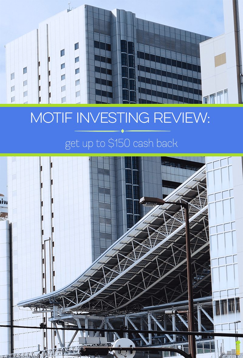 This Motif Investing review covers my experience using the theme based broker. Open a new account with Motif Investing today and get up to $150 cash back!