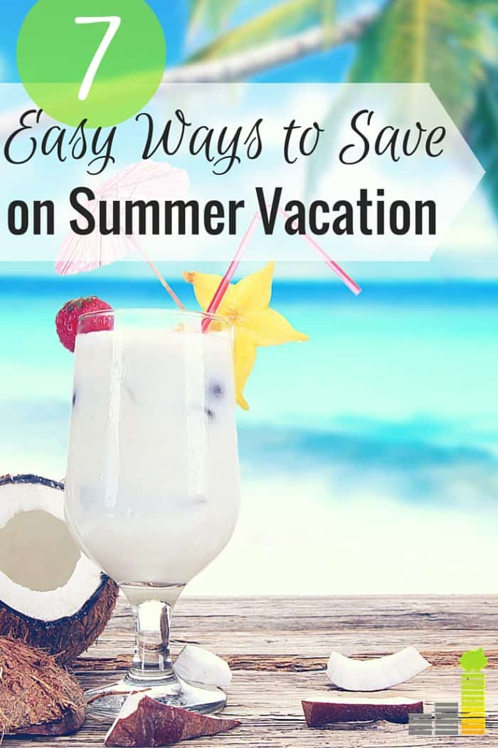 You can save money on summer vacation and still have fun. Here are 7 ways to save money and have the vacation of a lifetime without guilt or debt.