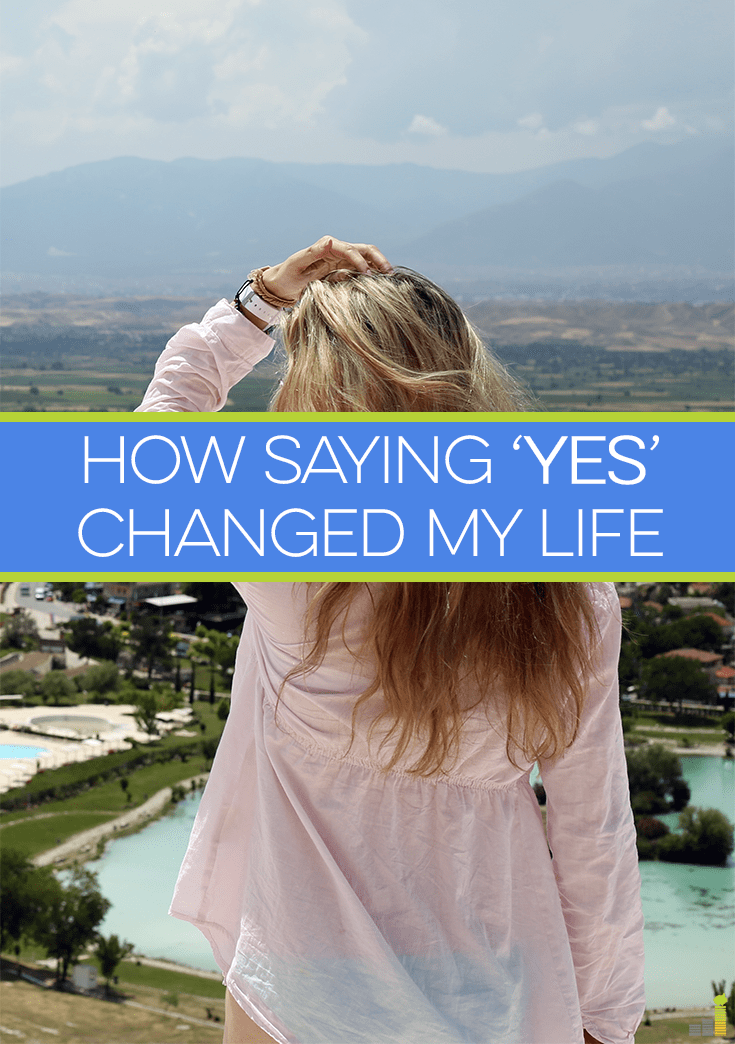 Yes is a small, but powerful word. When you start saying 'yes' to things you normally would say 'no' to, it can change your life in many amazing ways.