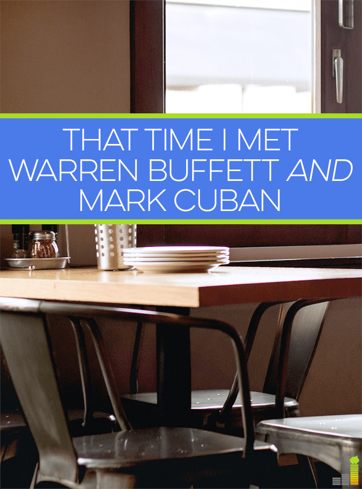 I met Warren Buffett and Mark Cuban last week! While awestruck and nervous, I got to overhear wisdom from both business titans and took a picture as well!