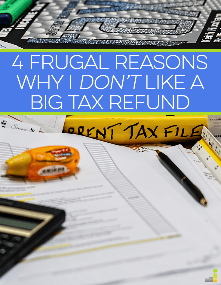 Getting a big tax refund each year can be nice. The problem with getting a big tax refund is that you could've been using that money during the year.