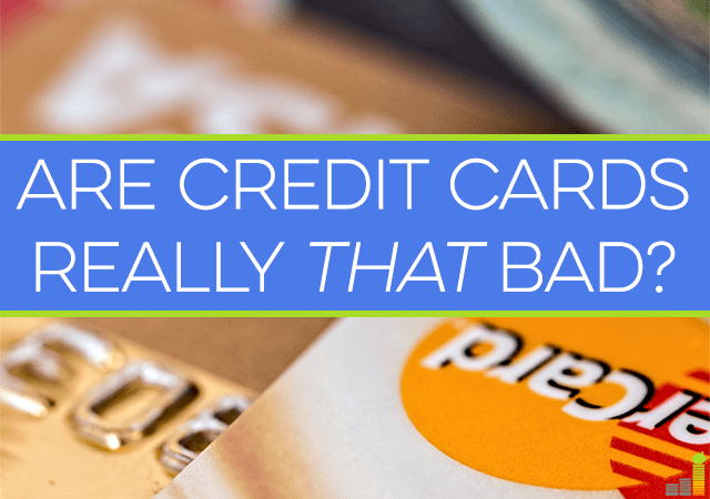 Credit cards by themselves are not bad. It's how we use them that is bad. If used wisely, credit cards can be helpful tool to help manage your finances.