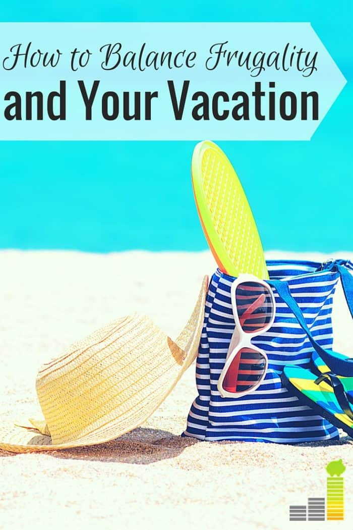 Being frugal on vacation isn't a bad thing, but it can interfere with having fun when taken too far. Don't let being too frugal ruin your vacation.
