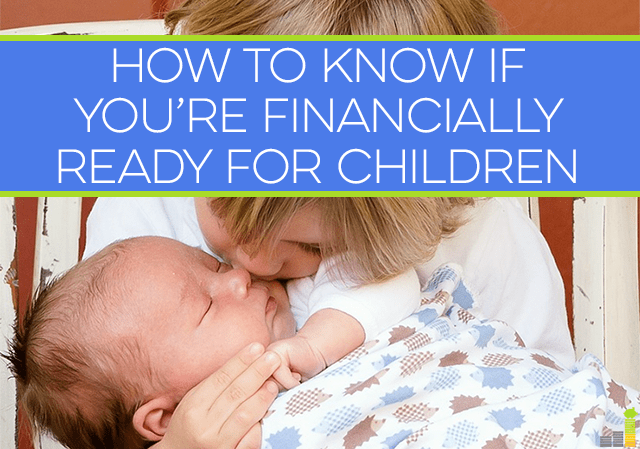 Being financially ready for children is a big reason many couples wait to have kids until later in life. How can you know when the time is right for you?