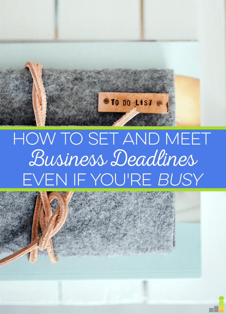 Business deadlines can be difficult to meet when you're extremely busy, but with these tips and by seeking balance, you can ensure you meet them all.