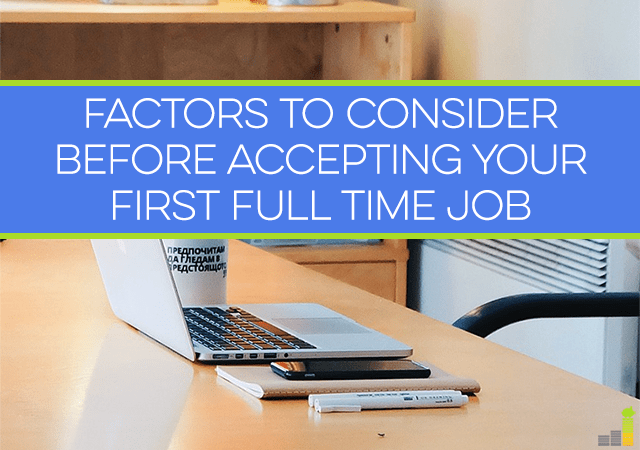 Factors To Consider Before Accepting A Full Time Job