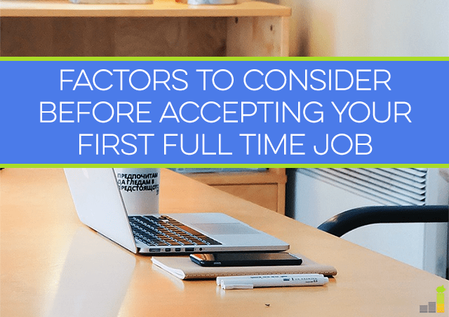 Factors to Consider Before Accepting a Full