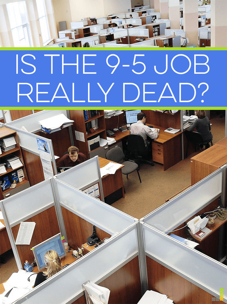 Is the 9-5 job dead? Reports are indicating the the traditional 9-5 job is dying. Here are some things to keep in mind to continue to excel professionally.