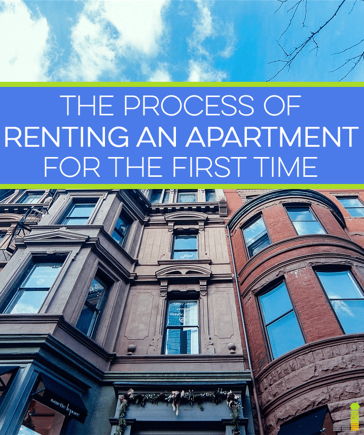Are you going to be renting an apartment for the first time soon? Here are a few simple steps you can take to make the process go as smooth as possible.