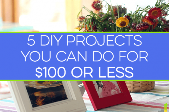 DIY Projects can bring a lot of value to a home, or a great way to make extra money. Here are 5 simple DIY projects nearly anyone can do for $100 or less.