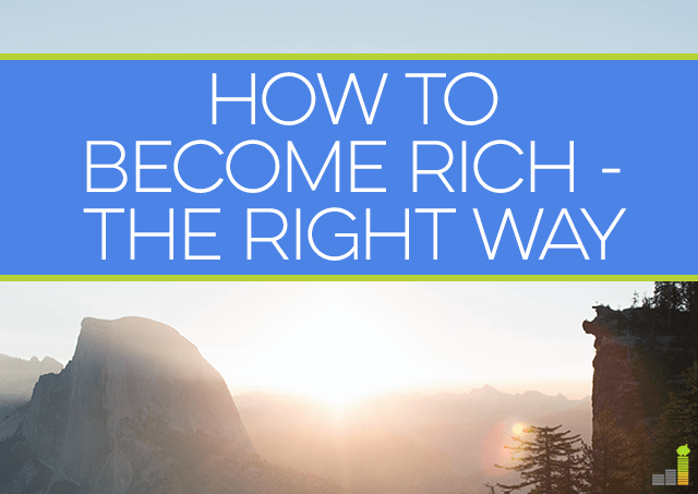How to Become Rich the Right Way
