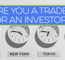 Are you regularly investing in stocks? Do you consider yourself a trader or investor? If you're not sure, a look at your goals is an easy way to find out.