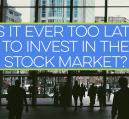 Is it ever too late to invest in the stock market? If you're wanting to save for retirement, then you're never too late, but the time to start is now!