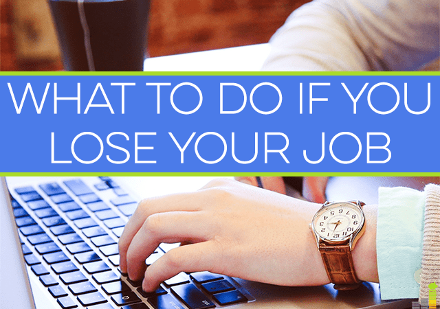 Do you have a plan in place in case you lose your job? It's important to think ahead as you might not be in a good frame of mind when a job loss occurs.
