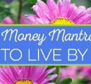Money mantras can help you save money and cut needless spending. I share 3 money mantras I use to be more minimalistic and keep more money in my pocket.