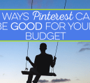 Pinterest is often just thought of as for women or for diy ideas, but it can also be good for money topics. Here are ways Pinterest can help your budget.