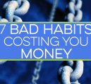 Chances are you have some bad habits costing you money - hundreds or thousands per year. Are you aware of them? Do you budget for them? Moderation is key.