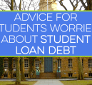 Are you a new or current student worried about looming student loan debt? While it might seem overwhelming there are actions you can take to manage it now.