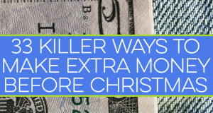 You can make extra money before Christmas in many ways. If you don't think you have the skills needed, here are 33 ways to make extra money anyone can do.