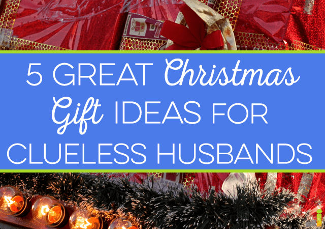 5 Great Christmas Gift Ideas For Clueless Husbands