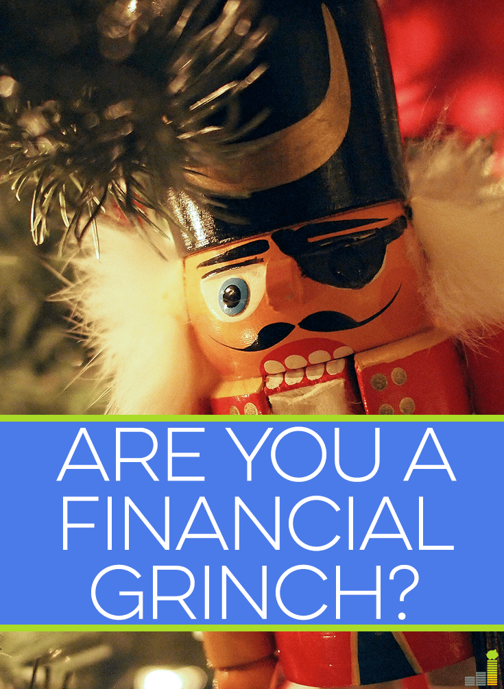 Are you a financial grinch? Here a list of qualities to help you determine if you're one. If you like to save money during the holidays, you might be one.