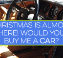 Would you buy a car for a Christmas gift? If you listen to TV ads, the Holidays are a perfect time to buy a car, but is the gift worth years of payments?